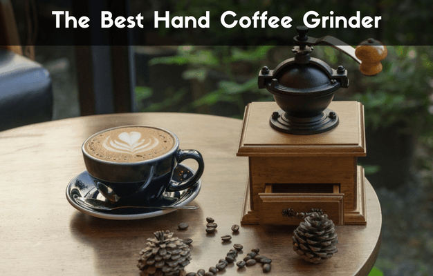 What Is The Best Hand Coffee Grinder In 2020 Our Reviews